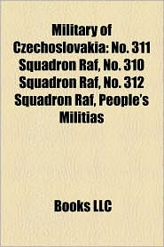 Military Of Czechoslovakia - Books Llc