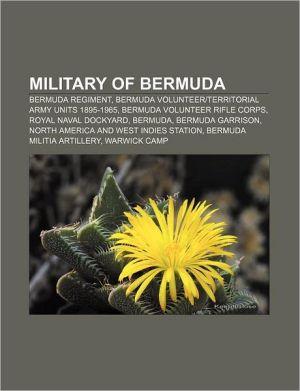 Military Of Bermuda - Books Llc