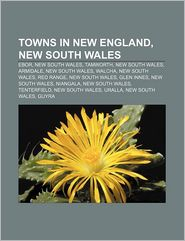 Towns In New England, New South Wales - Books Llc