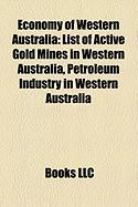 Economy of Western Australia: List of Active Gold Mines in Western Australia
