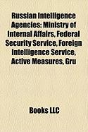 Russian Intelligence Agencies: Federal Security Service