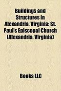 Buildings and Structures in Alexandria, Virginia: St. Paul's Episcopal Church (Alexandria, Virginia)
