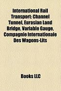 International Rail Transport: Channel Tunnel