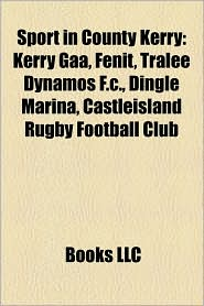 Sport In County Kerry - Books Llc