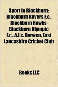 Sport In Blackburn - Books Llc