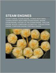 Steam Engines - Books Llc