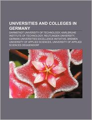 Universities And Colleges In Germany - Books Llc