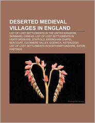 Deserted Medieval Villages In England - Books Llc