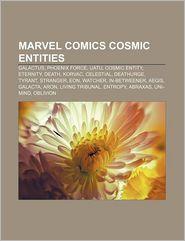Marvel Comics Cosmic Entities - Books Llc