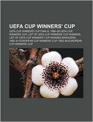 UEFA Cup Winners' Cup: UEFA Cup Winners' Cup Finals, 1998-99 UEFA Cup Winners' Cup, List of UEFA Cup Winners' Cup winners - Source: Wikipedia