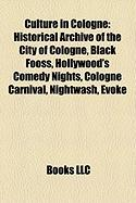 Culture in Cologne: Historical Archive of the City of Cologne