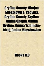 Gryfino County - Books Llc