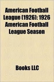 American Football League (1926): American Football League (1926) lists, American Football League (1926) players - Source: Wikipedia