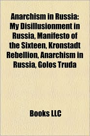 Anarchism In Russia - Books Llc