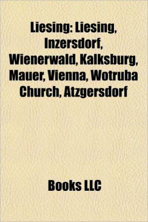 Liesing: People from Liesing, Wienerwald, Ludwig von Bertalanffy, Hugo von Hofmannsthal, La Jana, Lainzer Tiergarten, Christian von Ehrenfels