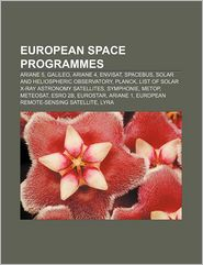 European Space Programmes - Books Llc