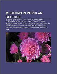 Museums In Popular Culture - Books Llc
