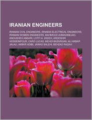 Iranian Engineers - Books Llc