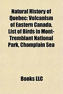 Natural History of Quebec: Volcanism of Eastern Canada, List of Birds in Mont-Tremblant National Park, Champlain Sea
