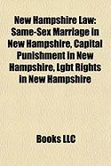 New Hampshire Law: Same-Sex Marriage in New Hampshire, Capital Punishment in New Hampshire, Lgbt Rights in New Hampshire