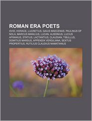 Roman Era Poets - Books Llc