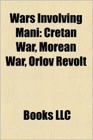 Wars Involving Mani - Books Llc