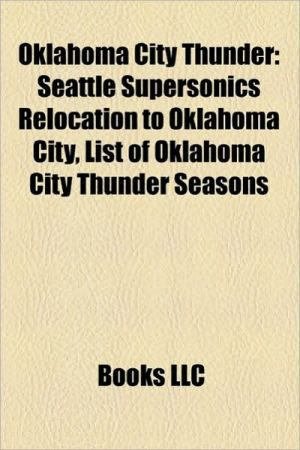 Oklahoma City Thunder: Oklahoma City Thunder arenas, Oklahoma City Thunder broadcasters, Oklahoma City Thunder draft picks