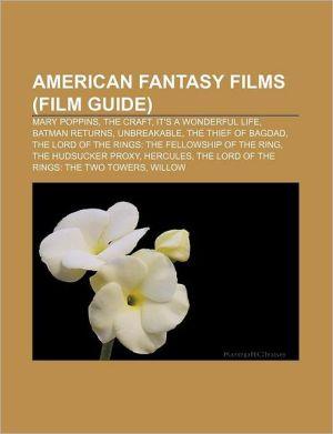 American Fantasy Films (Study Guide)