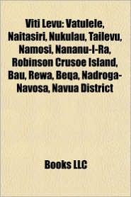 Viti Levu: Nadroga-Navosa, Naitasiri Province, Namosi Province, Ra Province, Rewa Province, Rivers of Viti Levu, Serua Province - Source: Wikipedia