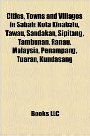 Cities, Towns And Villages In Sabah - Books Llc