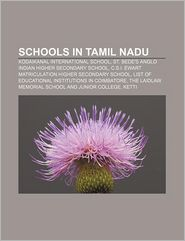 Schools In Tamil Nadu - Books Llc