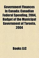 Government Finances in Canada: Canadian Federal Spending, 2004, Budget of the Municipal Government of Toronto, 2004