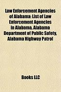 Law Enforcement Agencies of Alabama: List of Law Enforcement Agencies in Alabama, Alabama Department of Public Safety, Alabama Highway Patrol