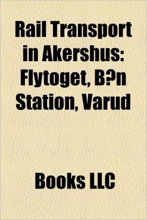 Rail transport in Akershus: Railway lines in Akershus, Railway stations in Akershus, Railway tunnels in Akershus, Flytoget, s Station - Source: Wikipedia
