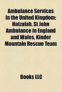 Ambulance Services in the United Kingdom: Hatzalah, St John Ambulance in England and Wales, Kinder Mountain Rescue Team