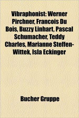 Vibraphonist - B Cher Gruppe (Editor)