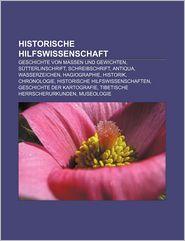 Historische Hilfswissenschaft - B Cher Gruppe (Editor)