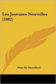 Les Joyeuses Nouvelles (1882) - Marc De Montifaud