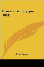 Histoire De L'Egypte (1881) - H. De Vaujany