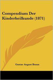 Compendium Der Kinderheilkunde (1871) - Gustavo Augusto Braun