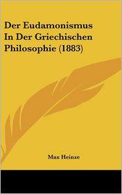 Der Eudamonismus in Der Griechischen Philosophie (1883)