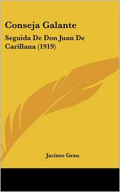 Conseja Galante - Jacinto Grau
