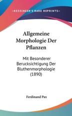 Allgemeine Morphologie Der Pflanzen - Ferdinand Pax