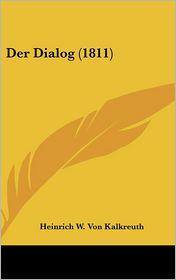 Der Dialog (1811) - Heinrich W. Von Kalkreuth
