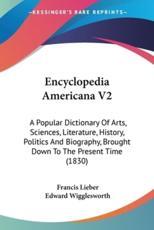 Encyclopedia Americana V2 - Francis Lieber