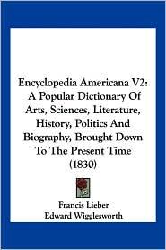 Encyclopedia Americana V2 - Francis Lieber (Editor)