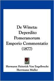 De Wineta - Hermann Heinrich Von Engelbrecht, Herrmann Muller (Editor)