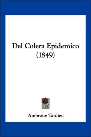 del Colera Epidemico (1849) - Ambroise Tardieu