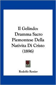 Il Gelindo - Rodolfo Renier (Editor)