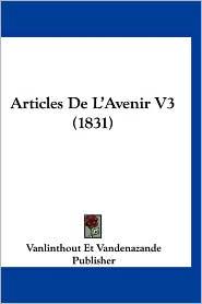 Articles de L'Avenir V3 (1831)